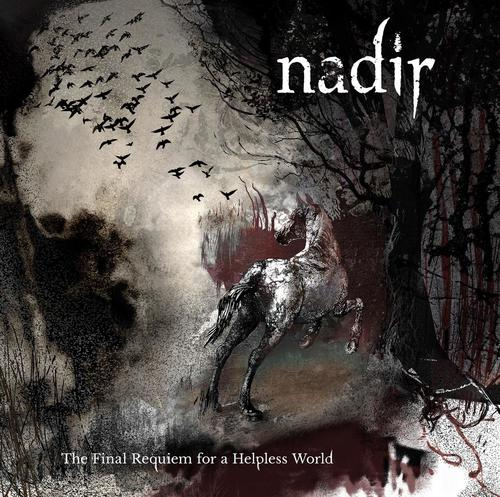 NADIR - The Final Requiem For A Helpless World cover