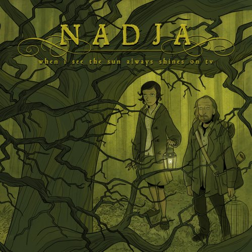 NADJA - When I See the Sun Always Shines on TV cover