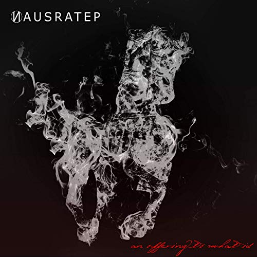 NAUSRATEP - An Offering To What Is cover