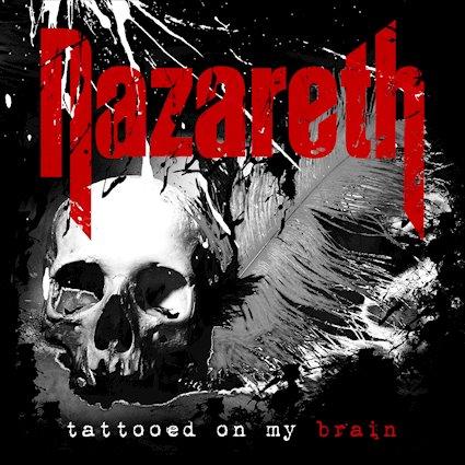 NAZARETH - Tattooed On My Brain cover