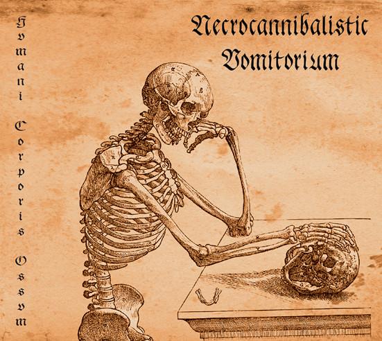 NECROCANNIBALISTIC VOMITORIUM - Hvmani Corporis Ossvm cover