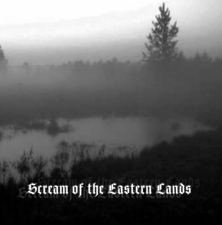 NEGURĂ BUNGET - Scream of the Eastern Lands cover
