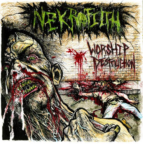 NEKROFILTH - Worship Destruction cover