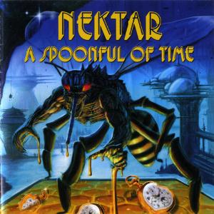 NEKTAR - A Spoonful of Time cover