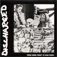 NEUROSIS - Discharged: From Home Front to War Front cover