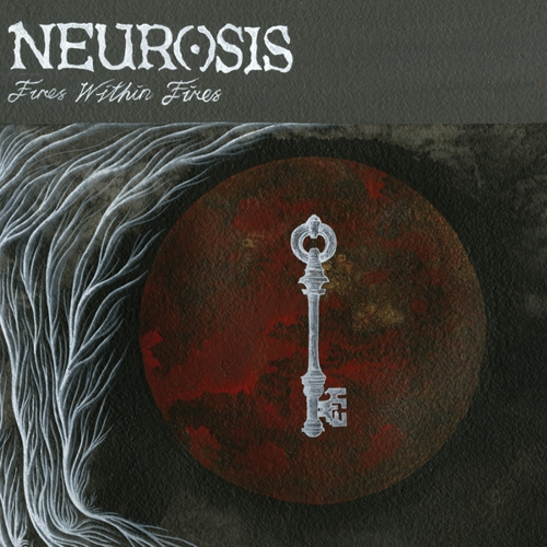 NEUROSIS - Fires Within Fires cover
