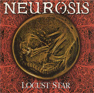 NEUROSIS - Locust Star cover