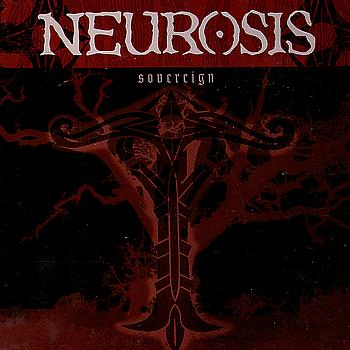 NEUROSIS - Sovereign cover