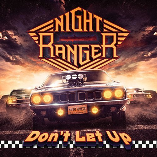 NIGHT RANGER - Don't Let Up cover