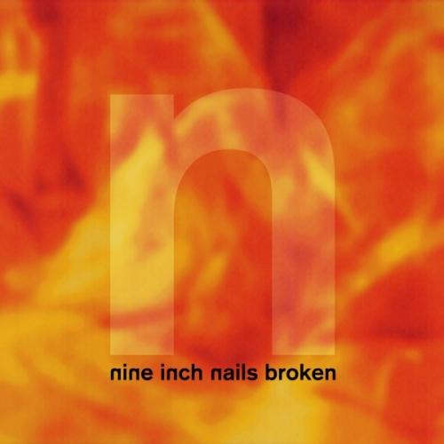 NINE INCH NAILS - Broken cover