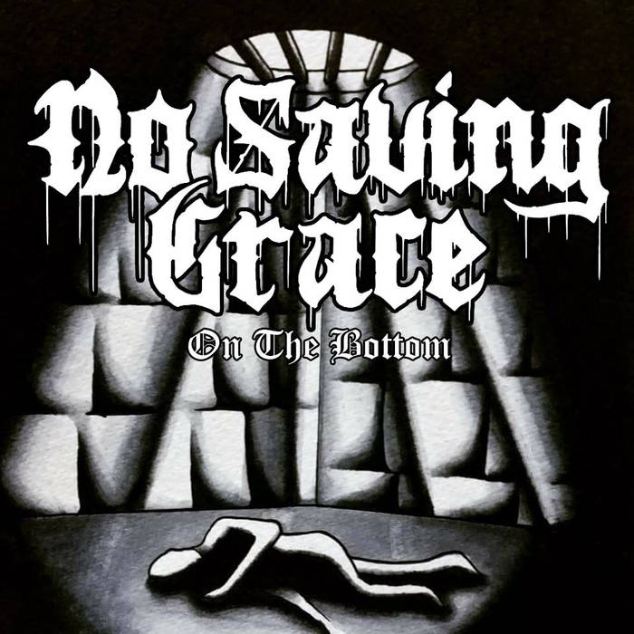 NO SAVING GRACE - On The Bottom cover