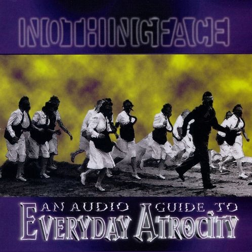 NOTHINGFACE - An Audio Guide to Everyday Atrocity cover