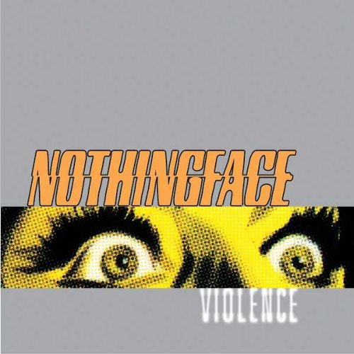 NOTHINGFACE - Violence cover