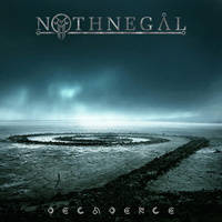 NOTHNEGAL - Decadence cover