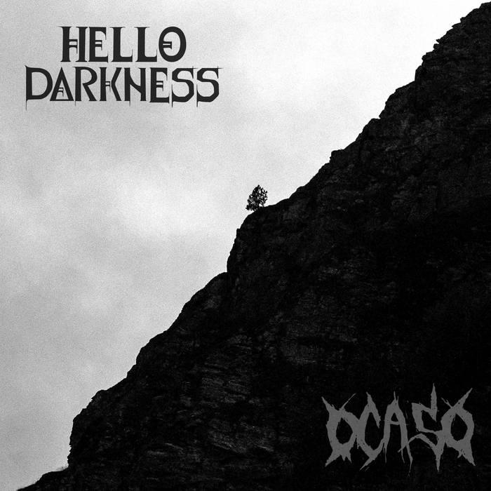 OCASO - Hello Darkness / Ocaso cover