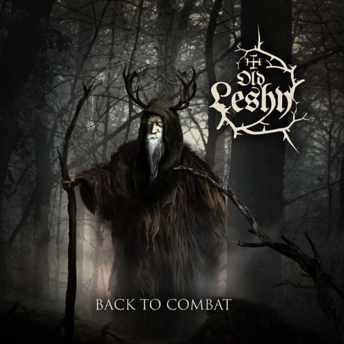 OLD LESHY - Back to Combat cover