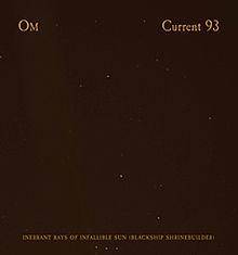 OM - Inherrant Rays Of Infallible Sun (Blackship Shrinebuilder) (Split with Current 93) cover