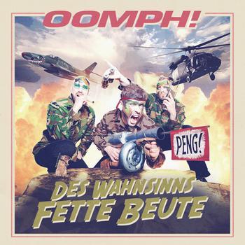OOMPH! - Des Wahnsinns fette Beute cover