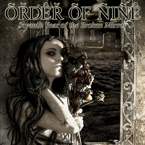 ORDER OF NINE - Seventh Year of the Broken Mirror cover