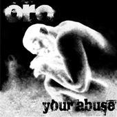 ORO - Your Abuse cover
