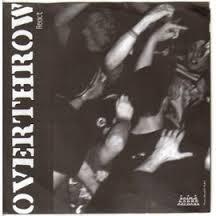 OVERTHROW - Overthrow / Comin' Correct cover