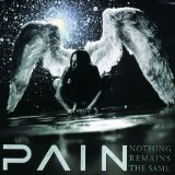 PAIN - Nothing Remains the Same cover