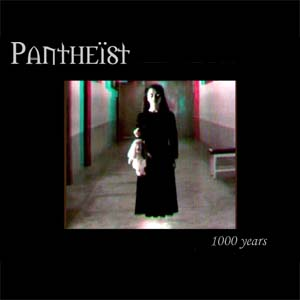 PANTHEIST - 1000 Years cover
