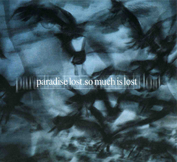 PARADISE LOST - So Much Is Lost cover