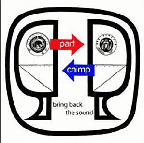 PART CHIMP - Bring Back The Sound cover