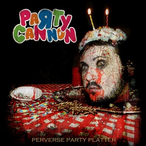 PARTY CANNON - Perverse Party Platter cover