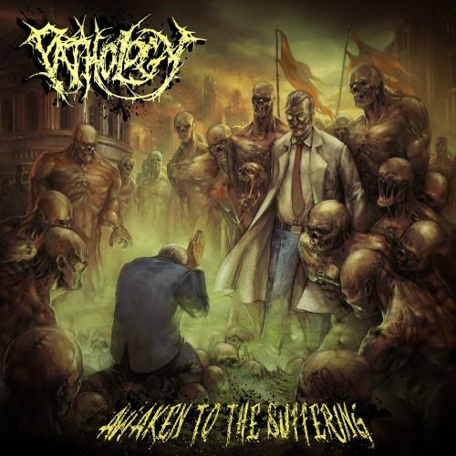 PATHOLOGY - Awaken To The Suffering cover