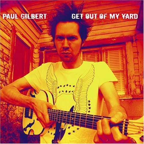 PAUL GILBERT - Get Out Of My Yard cover
