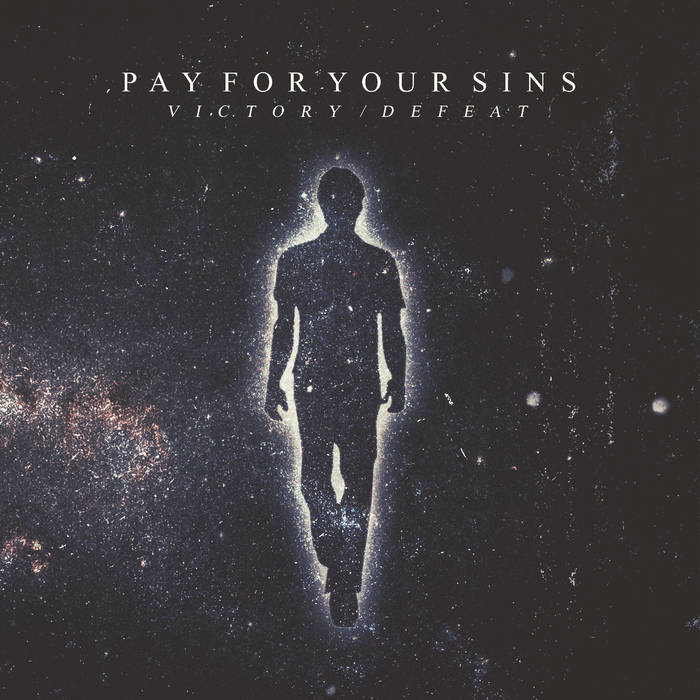 PAY FOR YOUR SINS - Past And Present cover