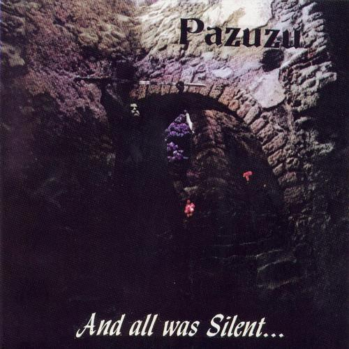PAZUZU - And All Was Silent... cover
