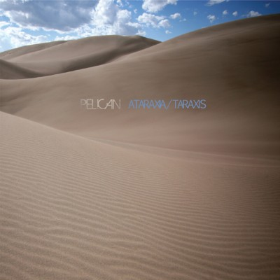 PELICAN - Ataraxia / Taraxis cover