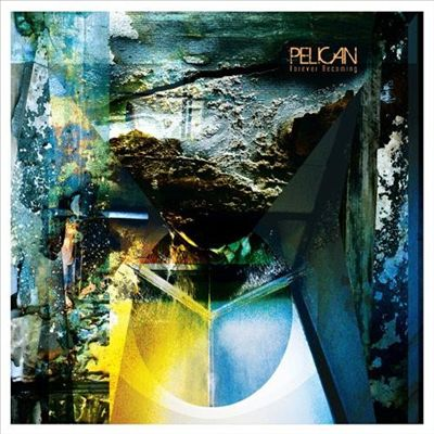 PELICAN - Forever Becoming cover