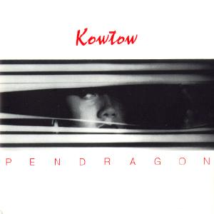 PENDRAGON - Kowtow cover