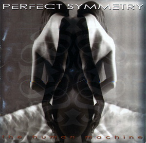 PERFECT SYMMETRY - The Human Machine cover