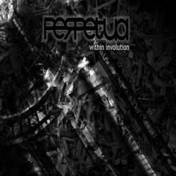 PERPETUA - Involution cover