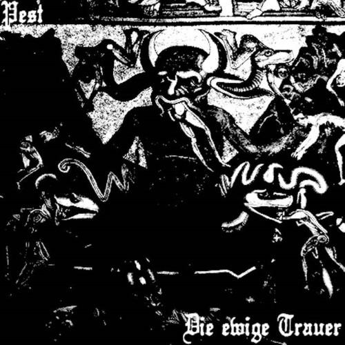 PEST - Die ewige Trauer cover