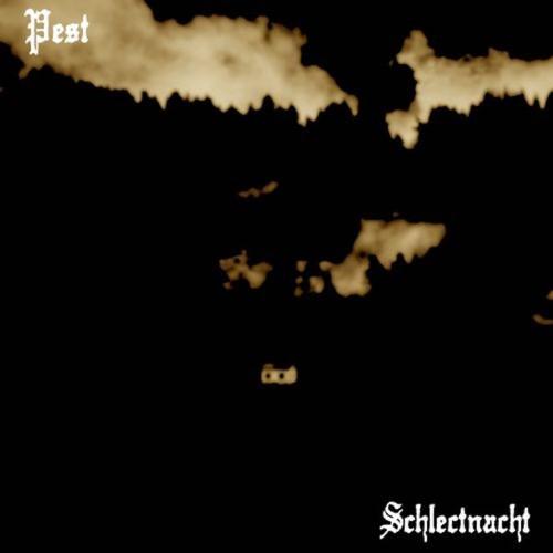 PEST - Schlectnacht cover