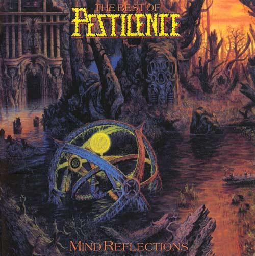 PESTILENCE - Mind Reflections: The Best of Pestilence cover