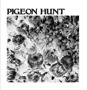 PIGEON HUNT - Pigeon Hunt / Iron Boris cover