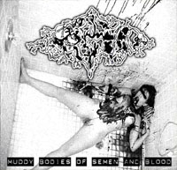 PIGTO - Muddy Bodies of Semen and Blood cover