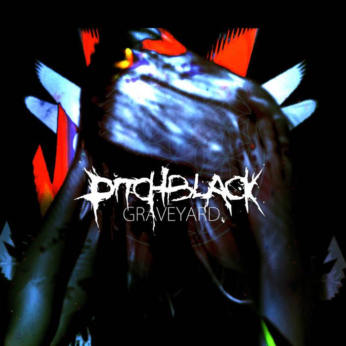 PITCHBLACK - Graveyard cover