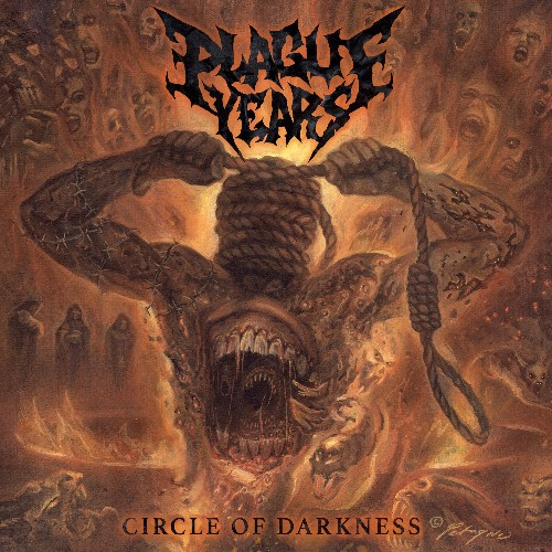 PLAGUE YEARS - Circle Of Darkness cover