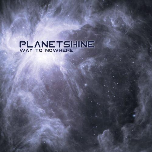 PLANETSHINE - Way to Nowhere cover
