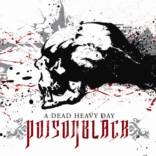 POISONBLACK A Dead Heavy Day reviews and MP3