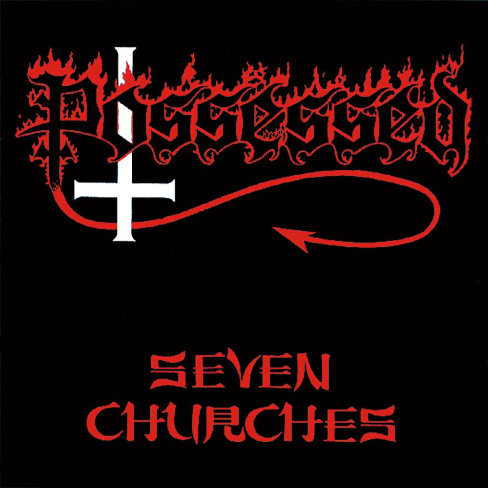 POSSESSED - Seven Churches cover