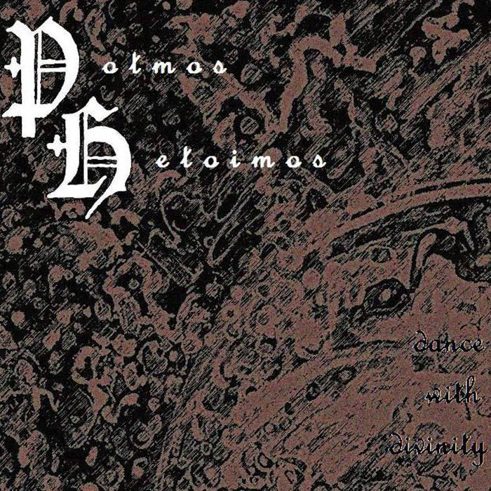 POTMOS HETOIMOS - Dance With Divinity cover